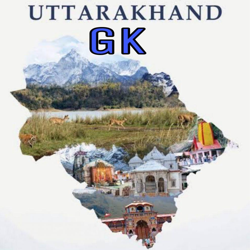 Uttarakhand GK